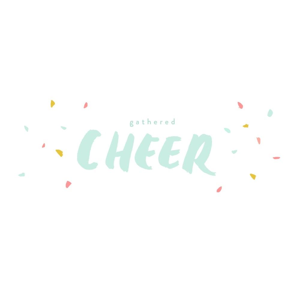 Gathered Cheer