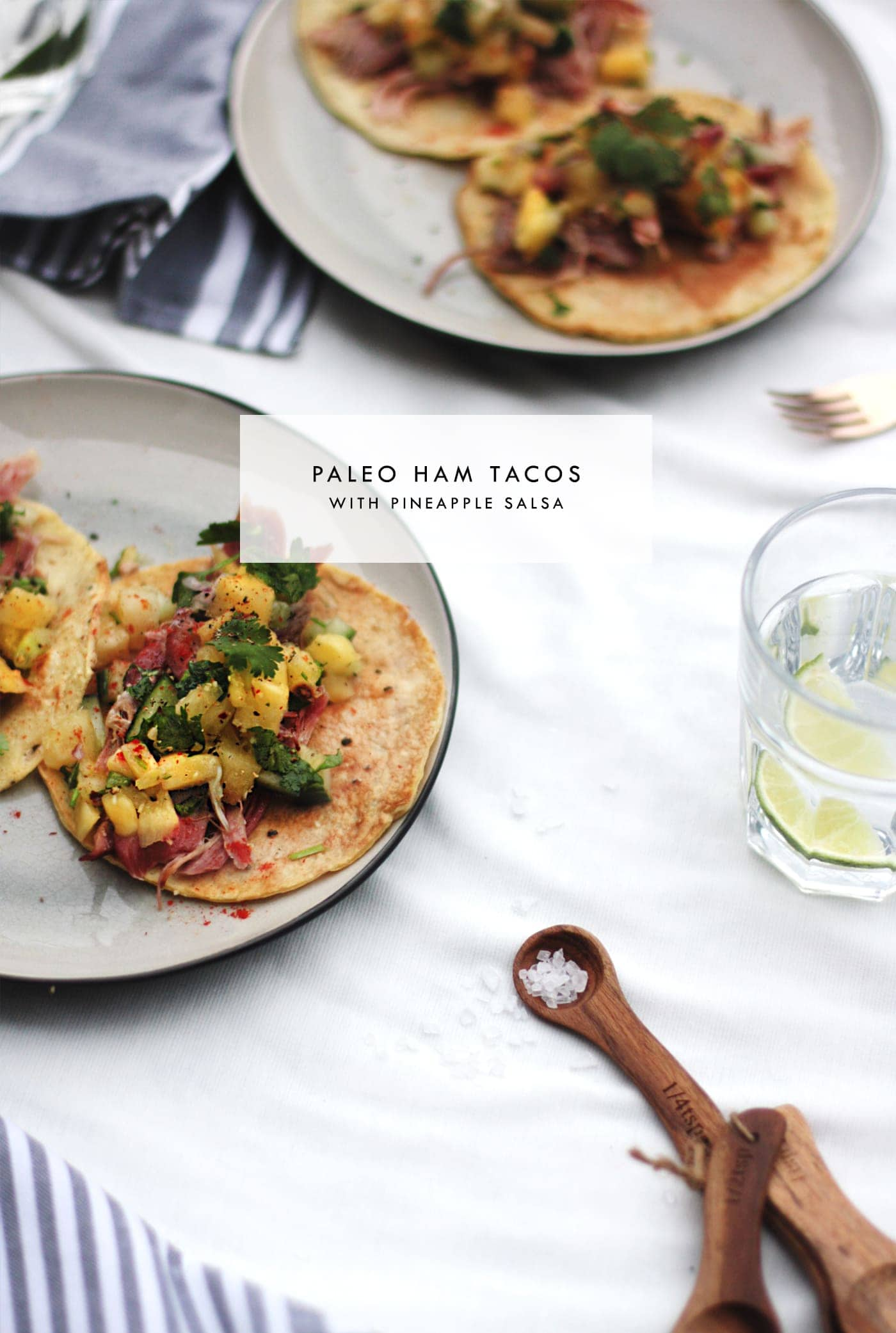 Paleo ham tortillas with pineapple salsa | gluten free | grain free | dairy free | perfect for a summer evening