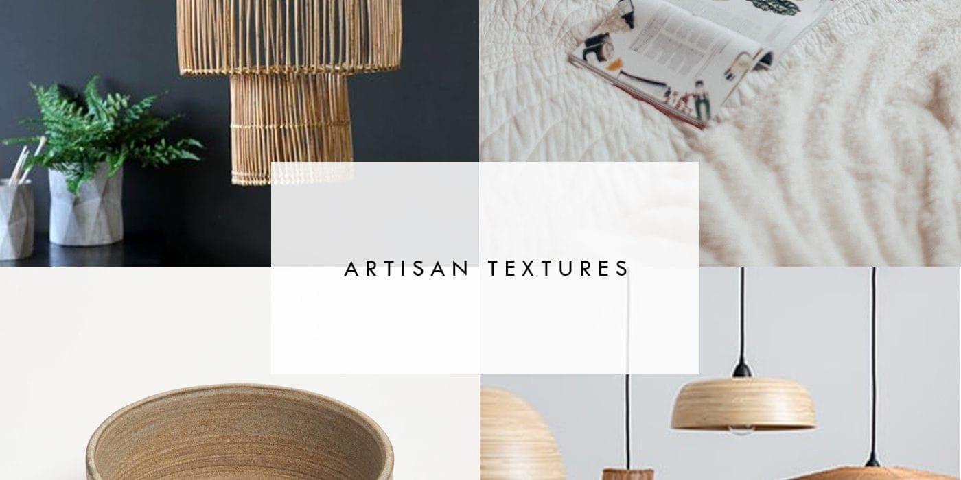 interior trend | artisan texture