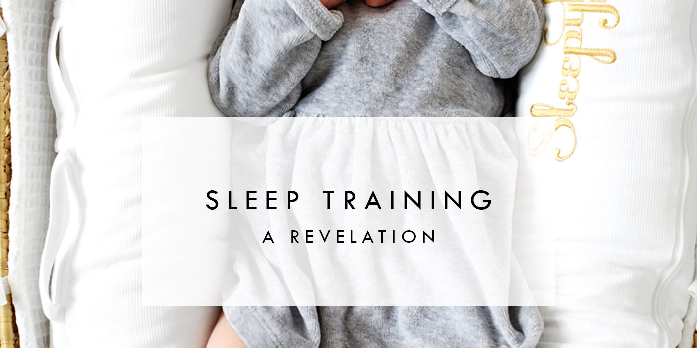 sleep training | A revelation